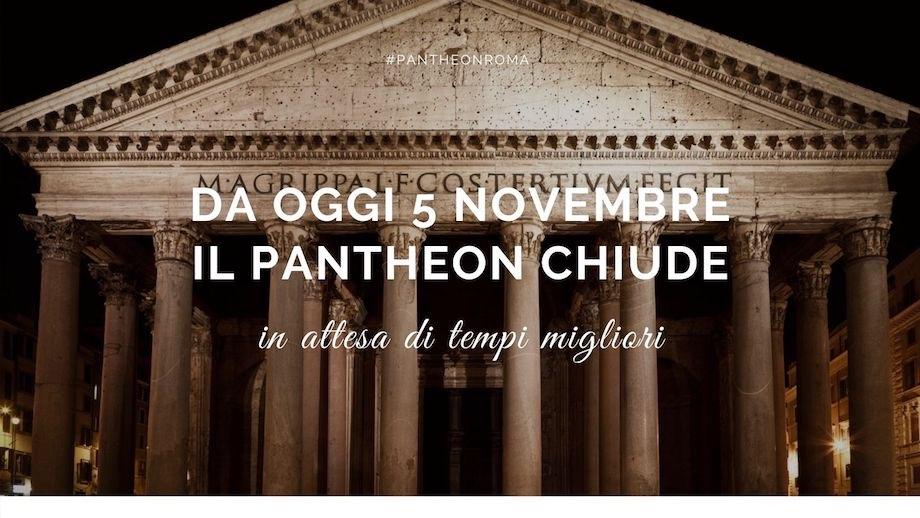 Pantheon chiusura novembre