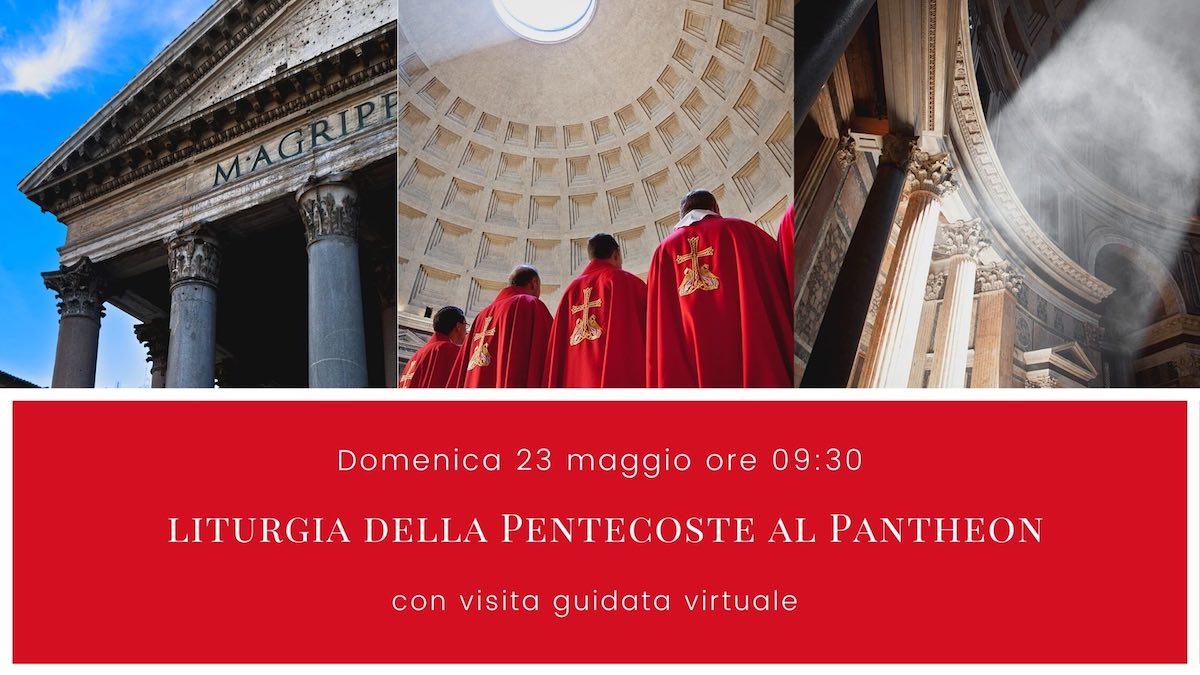 Eventi Pantheon Maggio 2021 - Liturgia della Pentecoste