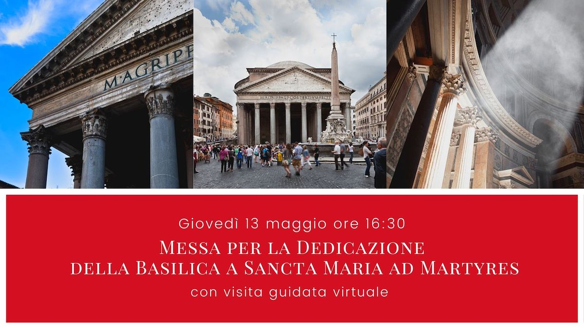 Pantheon messa streaming 13 Maggio